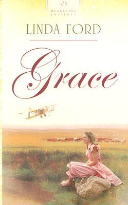 Grace (Heartsong Presents #579), Linda Ford