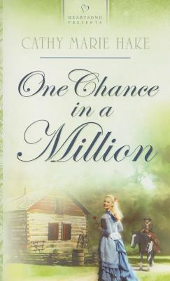 Image for One Chance in a Million (Heartsong 624)