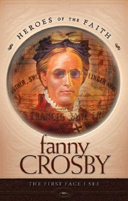 Image for Fanny Crosby (Heroes of the Faith)