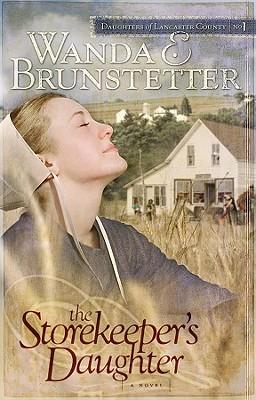 Storekeeper's Daughter, The, Brunstetter, Wanda E.