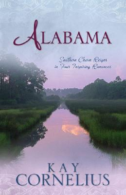 Image for Alabama: Southern Charm Reigns In Four Inspiring Romances