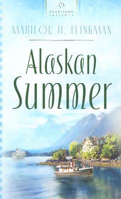 Image for Alaskan Summer (Heartsong Presents #654)