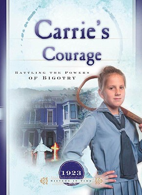 Image for CARRIE'S COURAGE : BATTLING THE POWERS O