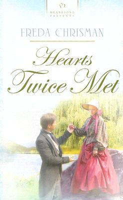Image for Hearts Twice Met (Heartsong Presents #660)