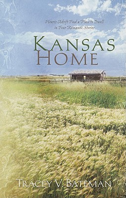 Image for Kansas Home: Darling Cassidy/Tarah's Lessons/Laney's Kiss/Emily's Place (Heartsong Novella Collection)