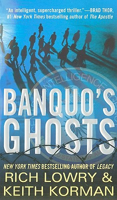Banquo's Ghosts, Richard Lowry, Keith Korman