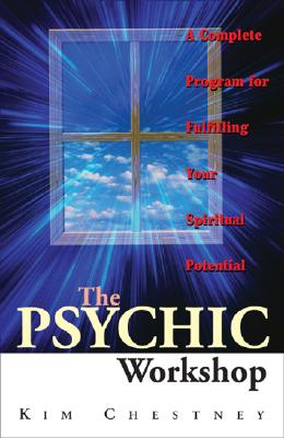 Image for The Psychic Workshop: A Complete Program for Fulfilling Your Spiritual Potential