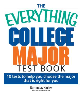 Image for The Everything College Major Test Book: 10 Tests To Help You Choose