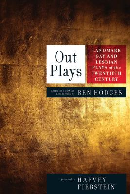 Image for Out Plays: Landmark Gay and Lesbian Plays of the Twentieth Century