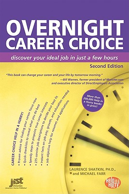 Image for Overnight Career Choice: Disover Your Ideal Job in Just a Few Hours, 2nd Ed (Help in a Hurry Series) (Overnight Career Choice: Discover Your Ideal Job in Just a Few Hours)
