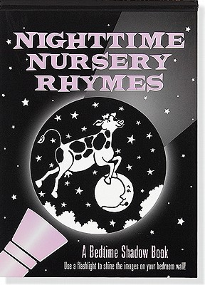 Image for Nighttime Nursery Rhymes # A Bedtime Shadow Book