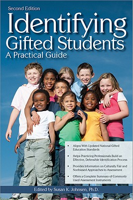 Identifying Gifted Students: A Practical Guide, Susan Johnsen Ph.D.