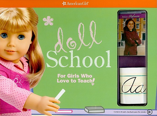 Image for Doll School: For Girls Who Love to Teach! (American Girl)