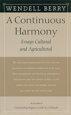 Image for A Continuous Harmony: Essays Cultural and Agricultural