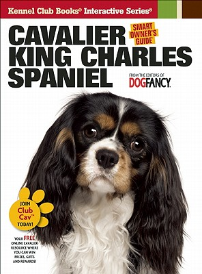 Cavalier King Charles Spaniel (Smart Owner's Guide), Dog Fancy Magazine [Editor]