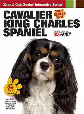 Cavalier King Charles Spaniel (Smart Owner's Guide), Dog Fancy Magazine [Editor]