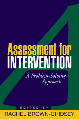 Image for Assessment for Intervention: A Problem-Solving Approach (The Guilford School Practitioner Series)