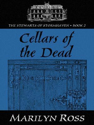 Five Star Romance - Cellars of the Dead, Marilyn Ross