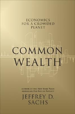Image for Common Wealth: Economics for a Crowded Planet