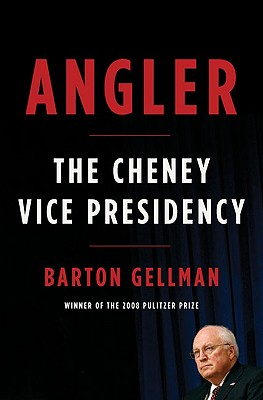 Image for Angler: The Cheney Vice Presidency