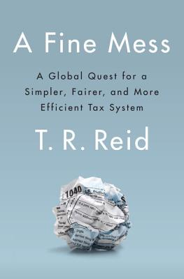 Image for A Fine Mess: A Global Quest for a Simpler, Fairer, and More Efficient Tax System