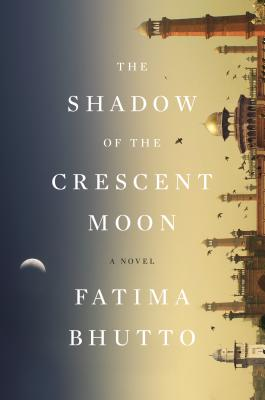 Image for The Shadow of the Crescent Moon: A Novel
