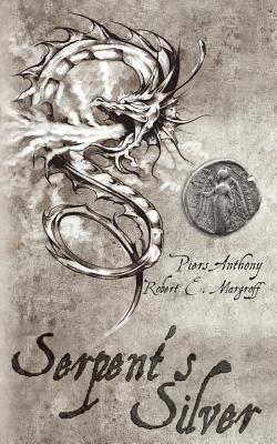 Serpent's Silver, Anthony, Piers; Margroff, Robert E.