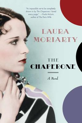 The Chaperone, Laura Moriarty