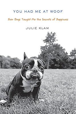 You Had Me at Woof, Klam, Julie