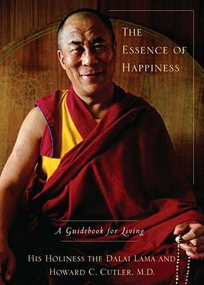 Image for The Essence of Happiness: A Guidebook for Living