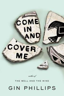 Image for Come In and Cover Me