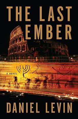 The Last Ember, Daniel Levin