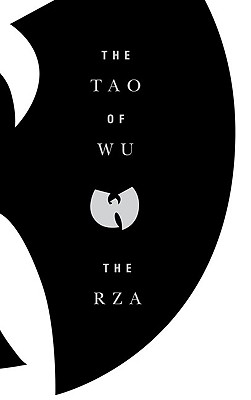 The Tao of Wu, The RZA