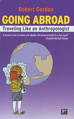Image for Going Abroad: Traveling Like an Anthropologist