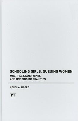 Image for Schooling Girls, Queuing Women