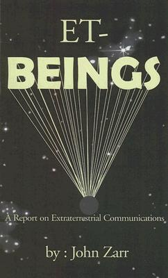 Image for ET-Beings - A Report on Extraterrestrial Communications
