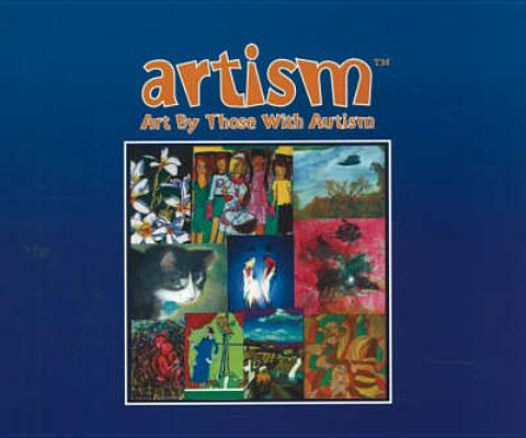 Image for Artism: A Book of Autism Art
