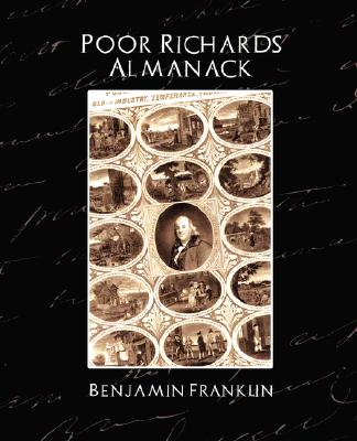 Poor Richard's Almanack (New Edition), Benjamin Franklin, Franklin; Benjamin Franklin