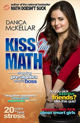 Image for Kiss My Math: Showing Pre-Algebra Who's Boss