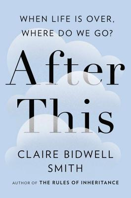 Image for After This: When Life Is Over, Where Do We Go