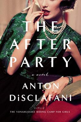 Image for The After Party A Novel