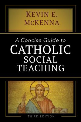 Image for A Concise Guide to Catholic Social Teaching