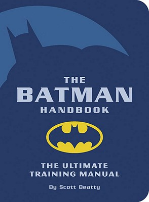 Image for Batman Handbook: The Ultimate Training Manual