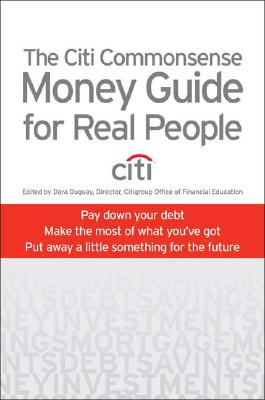 Image for The Citi Commonsense Money Guide for Real People