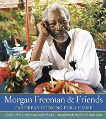 Image for Morgan Freeman And Friends: Caribbean Cooking For A Cause