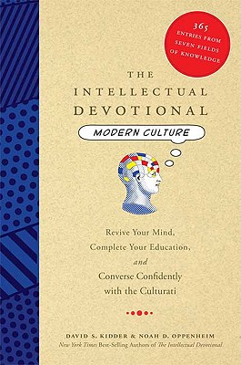 Image for The Intellectual Devotional Modern Culture: Revive Your Mind, Complete Your Education, and Converse Confidently With The Culturati