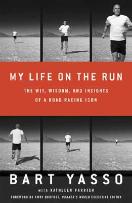 Image for My Life on the Run: The Wit, Wisdom, and Insights of a Road Racing Icon