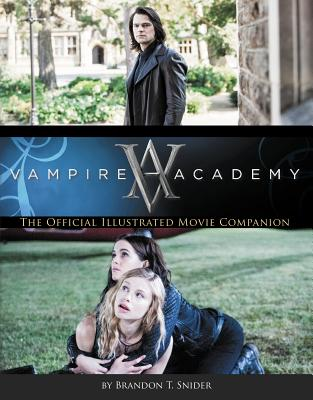 Image for Vampire Academy: The Official Illustrated Movie Companion