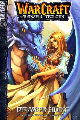 Image for Dragon Hunt (Warcraft: The Sunwell Trilogy, Book 1)