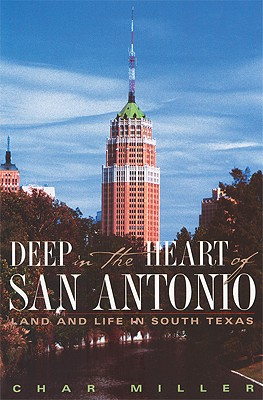 Image for Deep in the heart of San Antonio